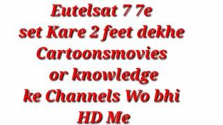 Download Eutelsat 7 7e Set On 2 Feet On Mpeg 2 Box MP3, MKV