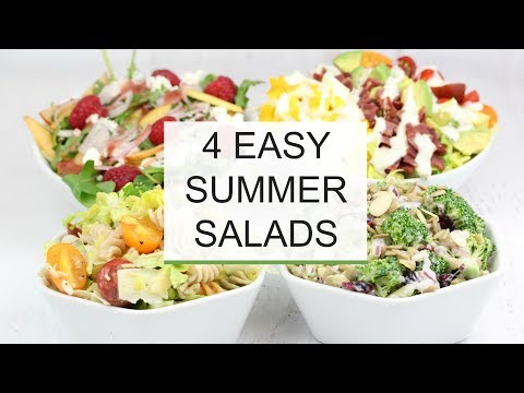 4 Easy Summer Salad Recipes | Healthy + Delicious