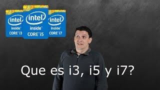Que es i3, i5 y i7