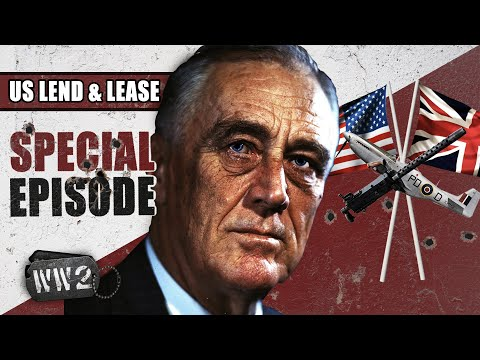 The end of US neutrality? The Lend-Lease Act - WW2 Special Episode