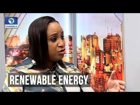 How Renewable Energy Can Solve Nigeria's Power Problems - Expert