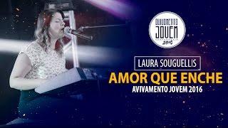 Laura Souguellis  - Amor que enche ( Ministração ) Avivamento jovem 2016