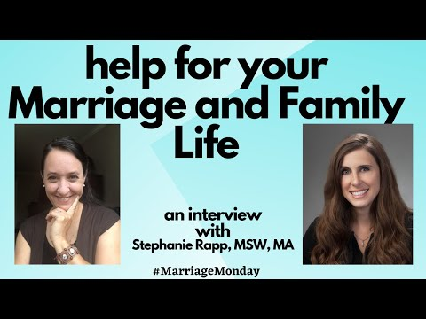 Support for your marriage and family