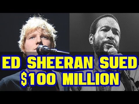 Ed Sheeran Sued For Marvin Gaye Rip Off ($100 Million)