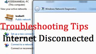 Tips for Troubleshooting Wireless Internet Connection Problems using Windows Network Diagnostics