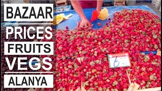 Turkey: Prices on fruits and vegs on Alanya