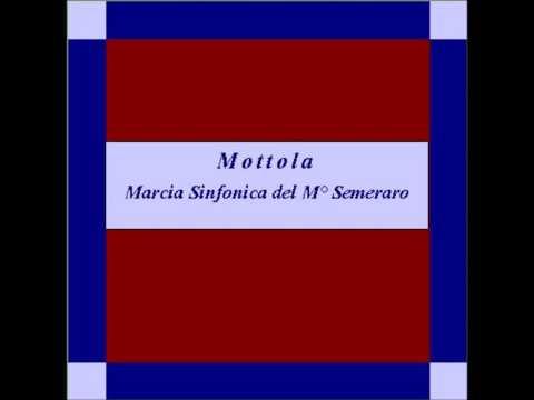 """Mottola""- Marcia Sinfonica - Semeraro"