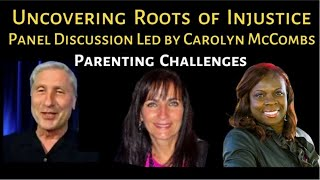 Uncovering the Roots of Injustice: Parenting Challenges