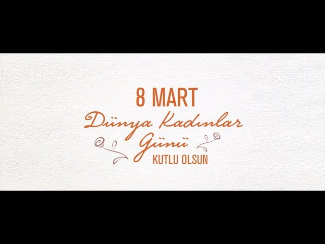 Kadınlar Günü Için Türkiyeden öne çıkan Reklamlar