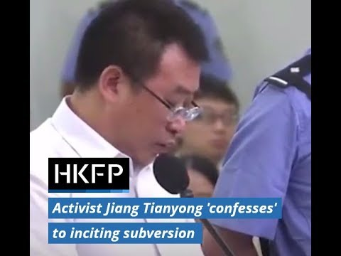 Prominent Chinese activist Jiang Tianyong 'confesses' to inciting subversion