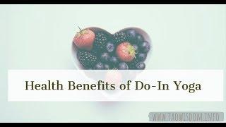 Health Benefits Do-In Yoga