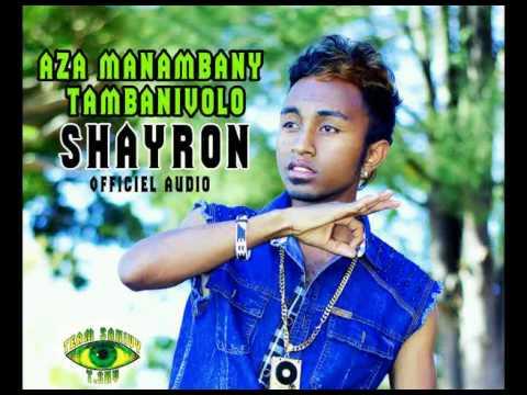 SHAYRON // Aza manambany Tambanivolo //Officiel Audio