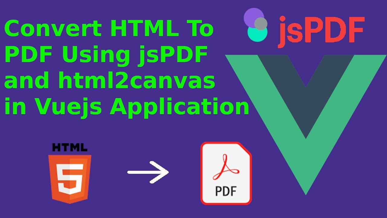 How to Convert Html Content To Pdf in Vuejs Application using jspdf and Html2canvas | Jspdf | Vuejs