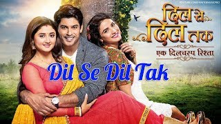 Video Dil Se Dil Tak Lyrics - Lagu India Terbaru  2018 Terpopuler download MP3, 3GP, MP4, WEBM, AVI, FLV April 2018