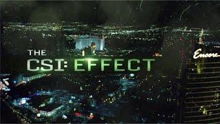 CSI: - The CSI: Effect