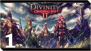 DIVINITY ORIGINAL SIN 2 | Capitulo 1 | El inicio de algo MUY GRANDE!!