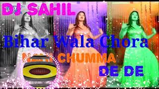 Re Bihar Wala Chora Nahi Chumma Debu re (Ravi Raj  Surender Antra Singh ) DJ Sahil