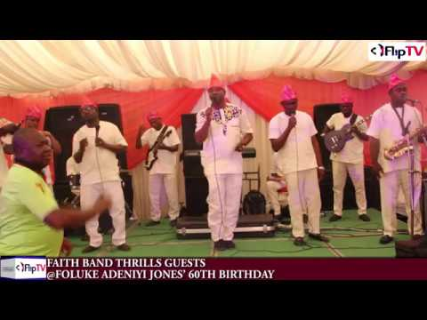 FAITH BAND THRILLS GUESTS @FOLUKE ADENIYI JONES' 60TH BIRTHDAY (Nigerian Lifestyle & Entertainment)