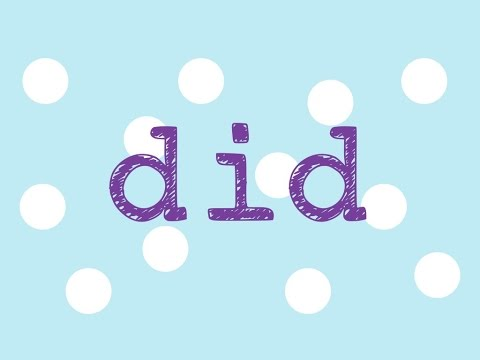 Did- song to teach the sight word