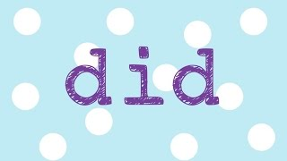 "Did- song to teach the sight word ""did"""