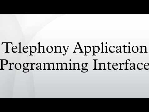Telephony Application Programming Interface