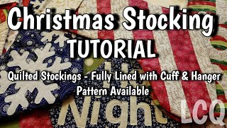 """Quilted Christmas Stockings - QAYG and Foundation Piecing - 7"""" x 18.5"""" Stocking Full Tutorial"""