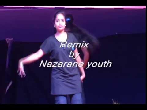 Remix by Nazarene youth ,Nazarene ministries,Vizag