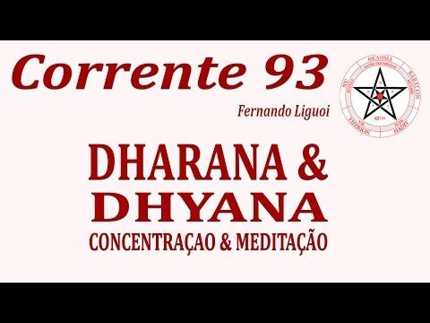 [Corrente 93 Class No. 21] Dhāraṇā & Dhyāna (Concentração & Meditação)