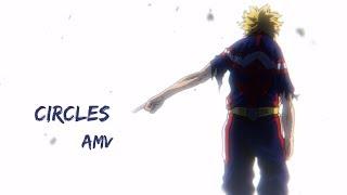 「AMV」Circles