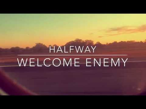 halfway---welcome-enemy-(official-video-clip)