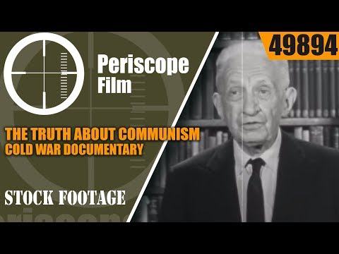 THE TRUTH ABOUT COMMUNISM  COLD WAR DOCUMENTARY w/ RONALD REAGAN Part 1  49894