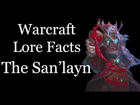 Warcraft Lore Facts - The San'layn