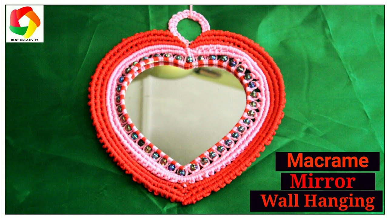 How to make macrame mirror wall hanging heart shape wall for How to make a mirror wall