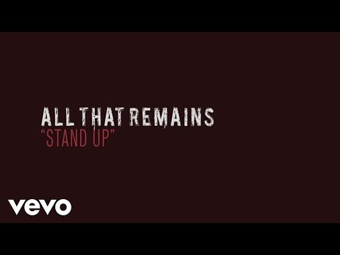 All That Remains - Stand Up (Lyric Video)