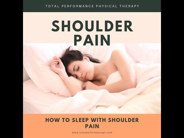 How Should You Sleep When Your Shoulder Hurts