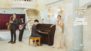 วงดนตรีงานแต่ง Caramel Tie - Jazzy Quartet