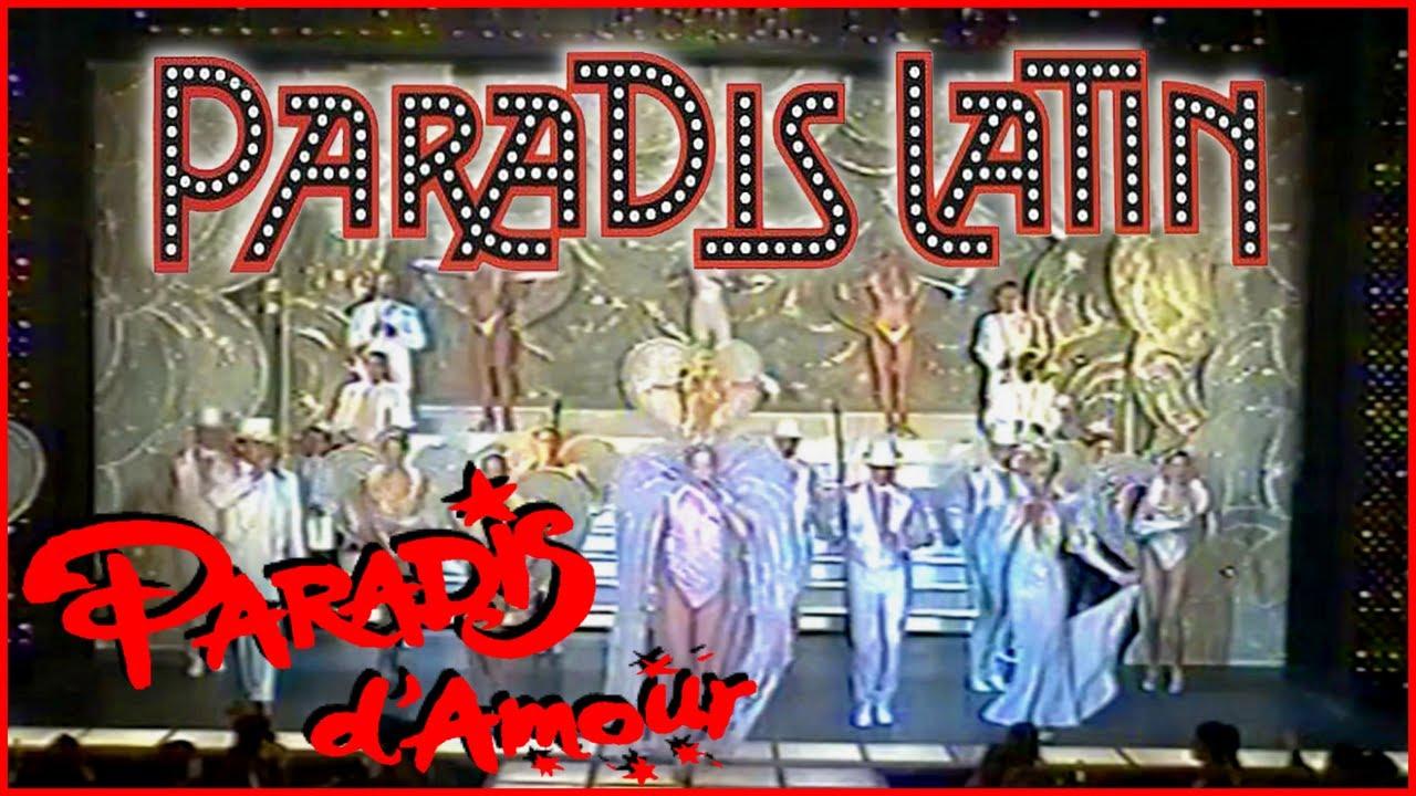 """La revue """"Paradis d'Amour"""" du cabaret le Paradis Latin de Paris"""