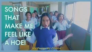 Jpop songs that make me feel like a hoe