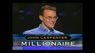John Carpenter - Who Wants To Be A Millionaire - COMPLETE VIDEO