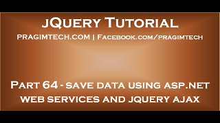 Save Data Using ASP.NET Web Services and jQuery Ajax
