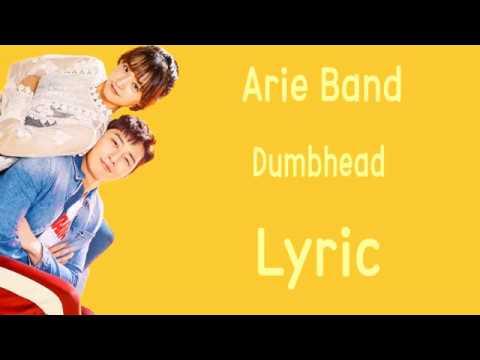 [LYRIC] Arie Band – Dumbhead [Han-Rom-Eng]