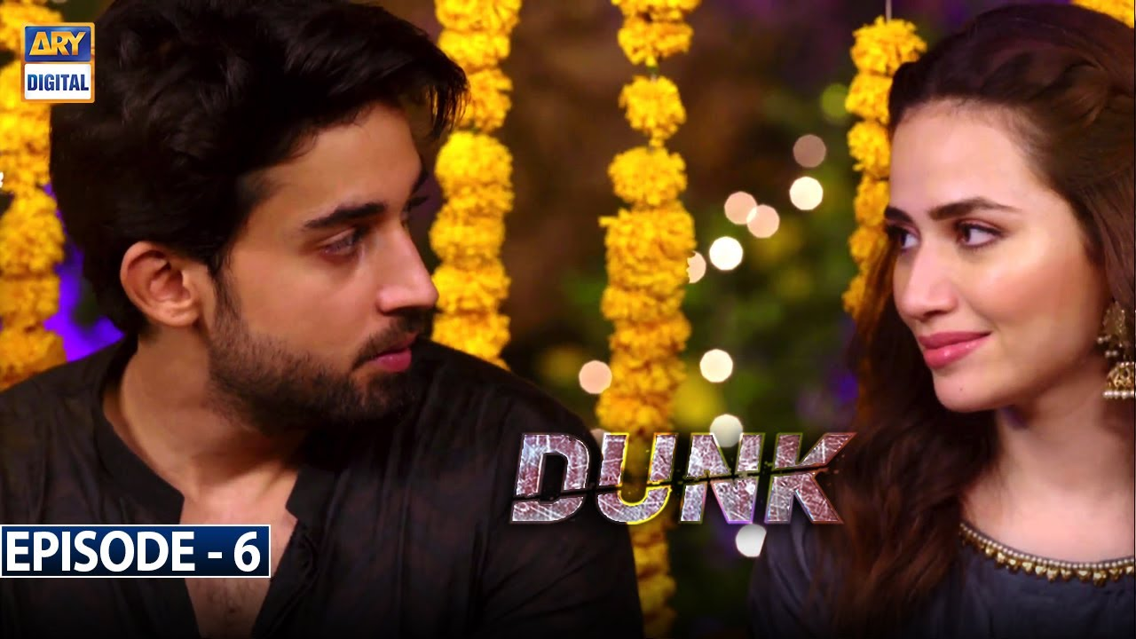 Download Dunk Episode 6 [Subtitle Eng] - 27th January 2021 - ARY Digital Drama