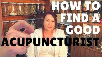 How to find a good Acupuncture doctor - find Acupuncturist near me