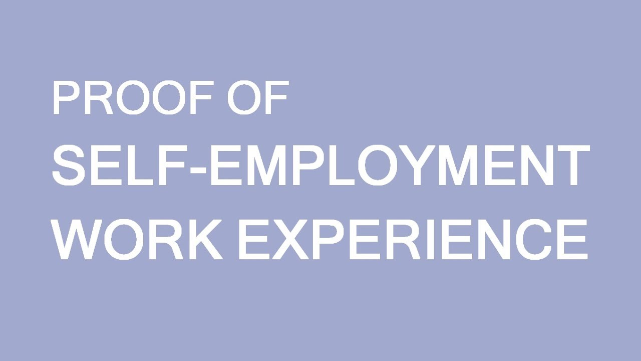 Proof Of Experience For Self Employed Individuals Immigration To