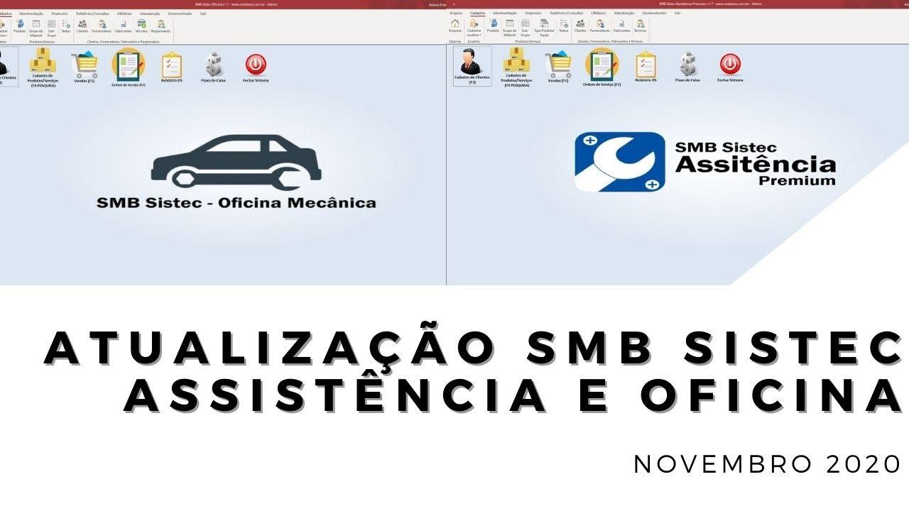Confira as atualizações do mês de Novembro SMB Sistec Oficina e Sistec Assistência