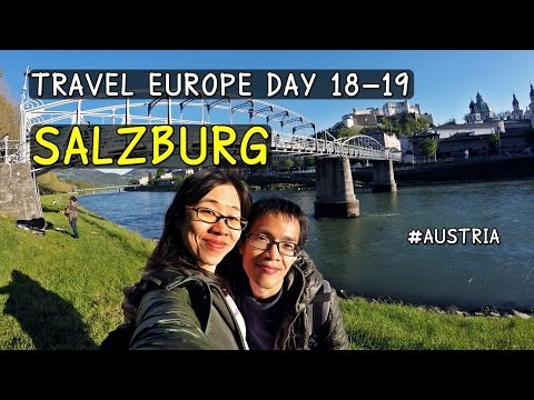 Travel Europe SS1 Day18-19 : เที่ยวซาลซ์บูร์ก / Salzburg / Austria / เที่ยวออสเตรีย