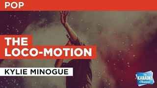 "The Loco-motion in the Style of ""Kylie Minogue"" with lyrics (no lead vocal)"
