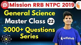 9:30 AM - RRB NTPC 2019 | GS by Neeraj Sir | 3000+ Questions Series (Part-22)