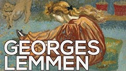 Georges Lemmen: A collection of 113 works (HD)