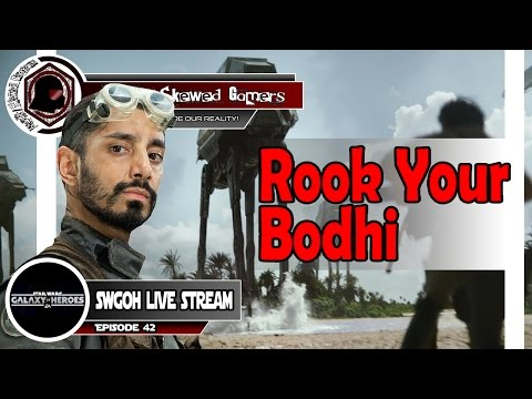 SWGOH Live Stream Episode 42: Rook Your Bodhi | Star Wars: Galaxy of Heroes #swgoh